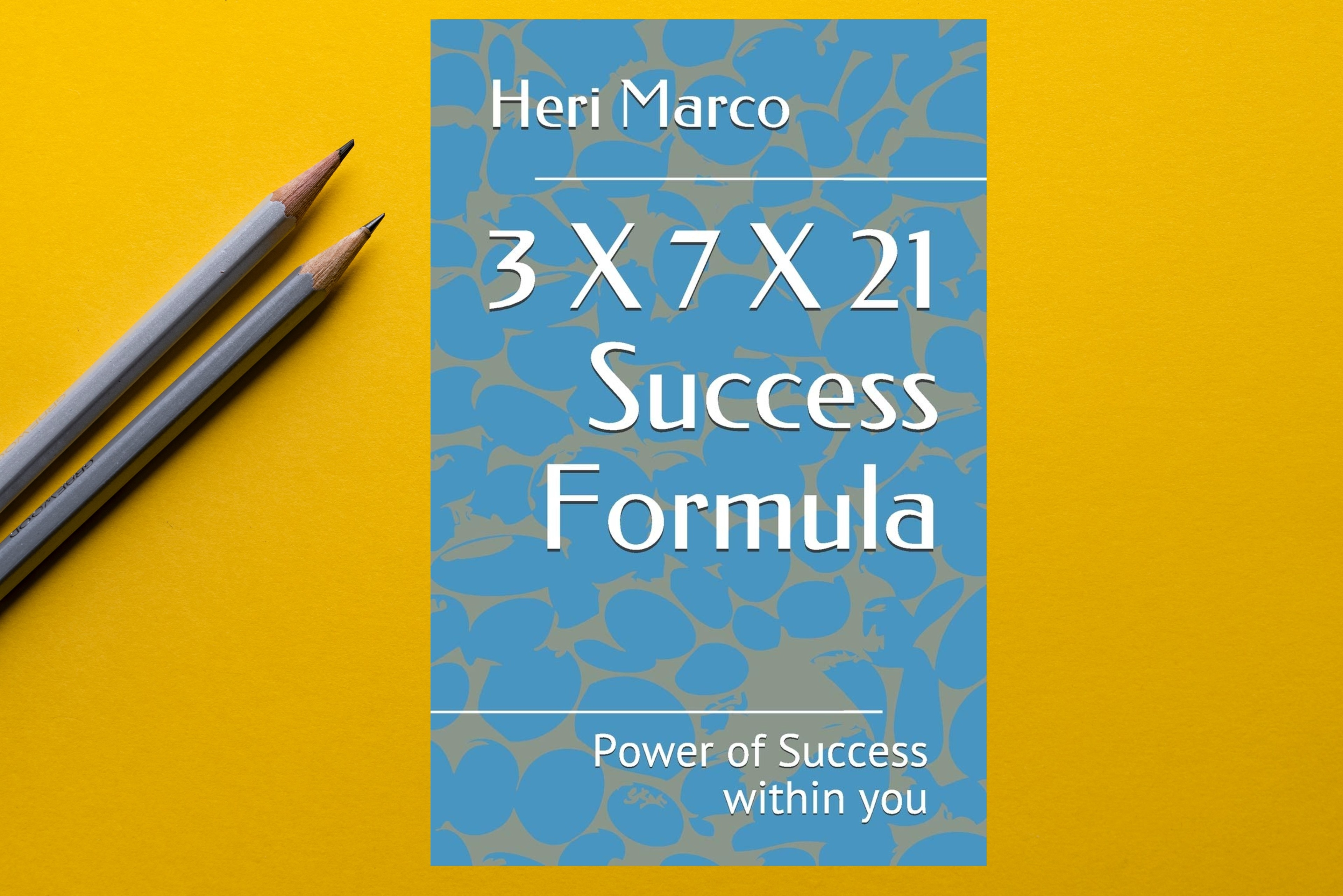 3 X 7 X 21 Success Formula - Trending book